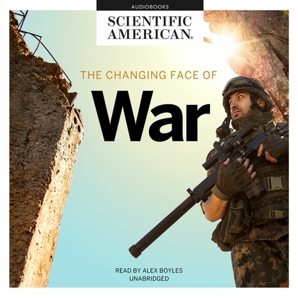 The Changing Face of War