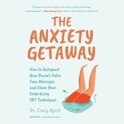 The Anxiety Getaway