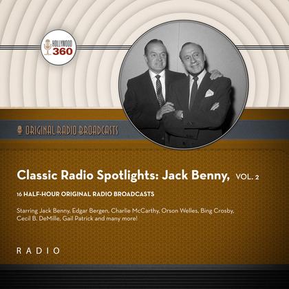 Classic Radio Spotlight: Jack Benny, Vol. 2