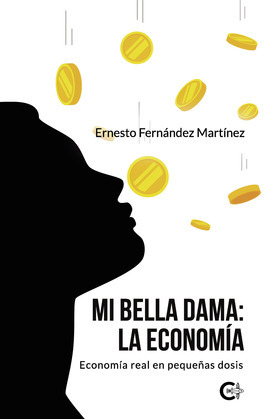 Mi Bella Dama: La Economía