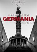 Les chroniques de Germania - Tome 1 : Les ombres du passé