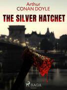 The Silver Hatchet
