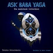 Ask Baba Yaga: The Audiobook Collection