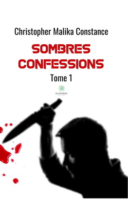 Sombres confessions - Tome 1