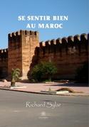 Se sentir bien au Maroc