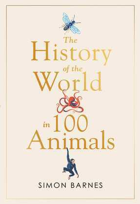 History of the World in 100 Animals