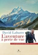 David Labarre - L'aventure à perte de vue