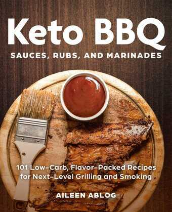 Keto BBQ Sauces, Rubs, and Marinades