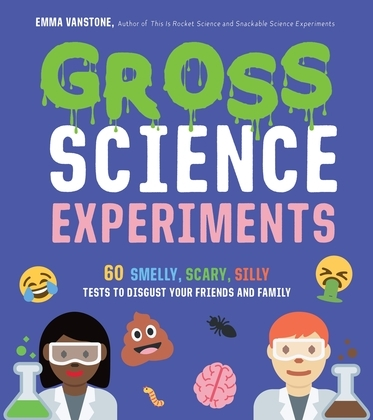 Gross Science Experiments