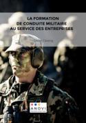 La formation de conduite militaire au service des entreprises