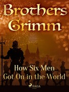 How Six Men Got On in the World