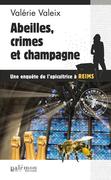 Abeilles, crime et champagne