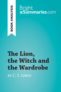 The Lion, the Witch and the Wardrobe by C. S. Lewis (Book Analysis)