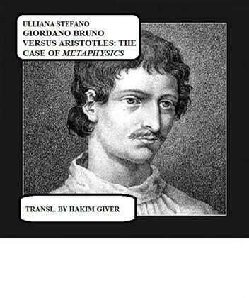 Giordano Bruno Versus Aristotle: The Case Of Metaphysics