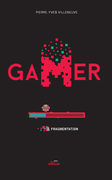 Gamer 03: Fragmentation