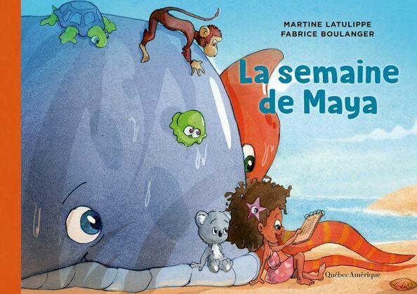 Les mondes de Maya 3 - La semaine de Maya