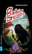 Robin Sylvestre 2 - La Petite Serre des horreurs