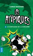 Les Atypiques 3 - Le Sortilège de la sorcière