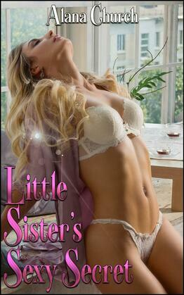 Little Sister's Sexy Secret