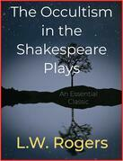 The Occultism in the Shakespeare Plays