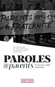 Paroles de parents. Le pouvoir d'agir ensemble