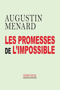 Les promesses de l'impossible