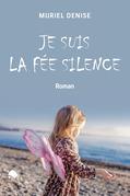 Je suis la fée silence