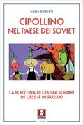 Cipollino nel Paese dei Soviet