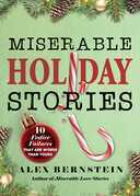 Miserable Holiday Stories