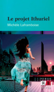 Le projet Ithuriel