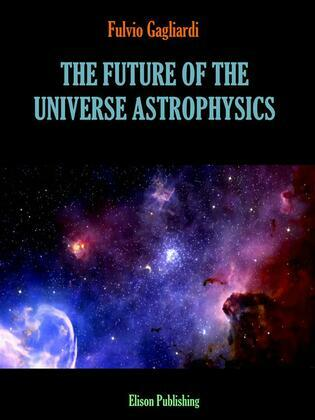 The future of the universe astrophysics