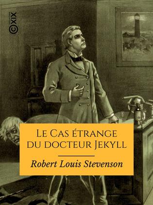 Le Cas étrange du docteur Jekyll