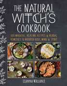 The Natural Witch's Cookbook