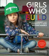 Girls Who Build
