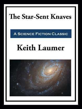 Retief: The Star-Sent Knaves