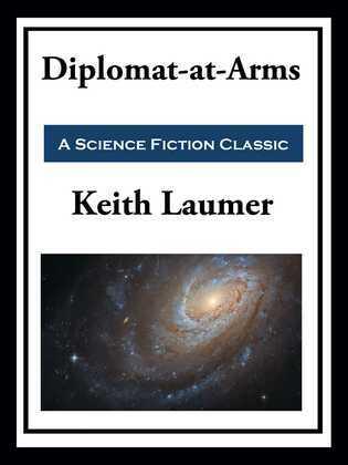 Retief: Diplomat-at-Arms