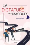 La dictature des masques
