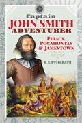 Captain John Smith, Adventurer