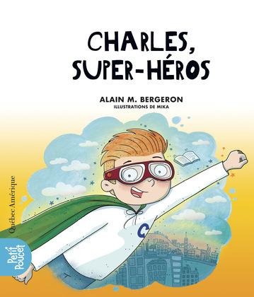 Charles, super-héros