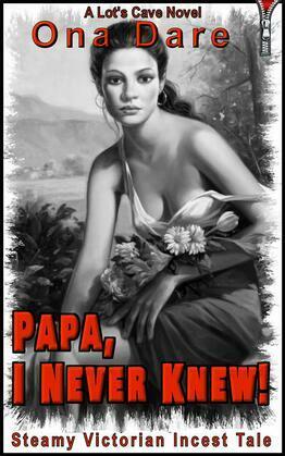 Papa, I Never Knew!