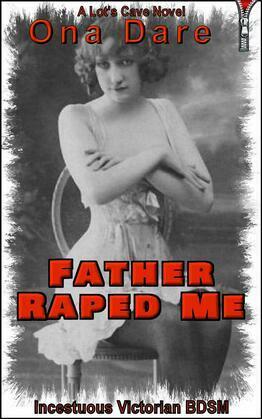 Father Raped Me