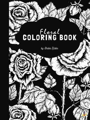 Floral Anti-Stress Coloring Book for Young Adults & Teens