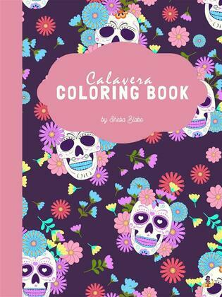 Calavera Ladies Coloring Book for Young Adults & Teens