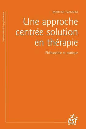 Une approche centrée solution en thérapie