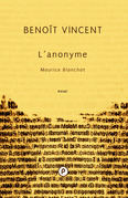 L'anonyme. Maurice Blanchot