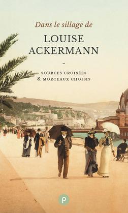 Dans le sillage de Louise Ackermann