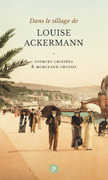 Dans le sillage de Louise Ackermann