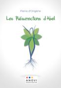 Les Rrésurrections d'Abel