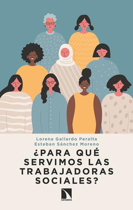 ¿Para qué servimos las trabajadoras sociales?