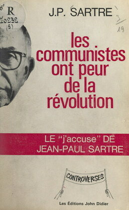 Les Communistes ont peur de la révolution